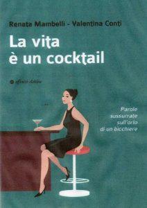 La vita è un cocktail